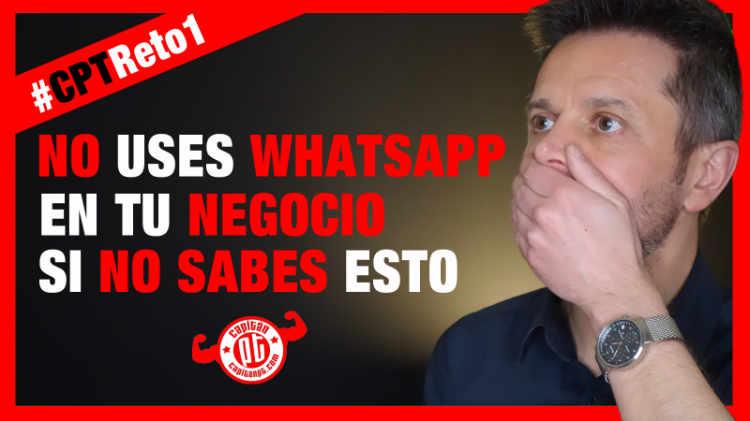 No uses WhatsApp en tu negocio hasta que no sepas esto